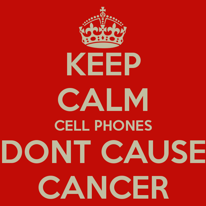 keep calm and cell phone don't cause cancer