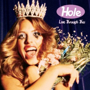 "Hole ""Live Through This"""
